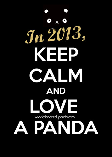 Keep calm and Love a panda - ©LaFianceeduPanda.com